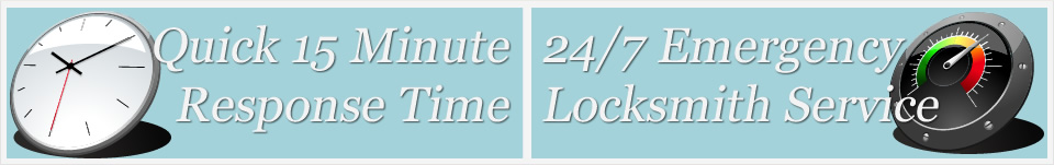 Quick 15 Minute Response Time. 24/7 Emergency Locksmith Service